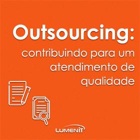 Outsourcing: contribuindo para um atendimento de qualidade