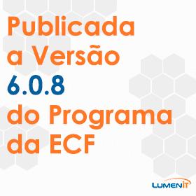 Publicada a Versão 6.0.8 do Programa da ECF
